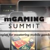 The mGaming Summit – The Future of Mobile Gaming