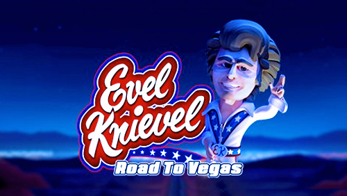 CORE Gaming offers a 'Road to Vegas' with daredevil Evel Knievel