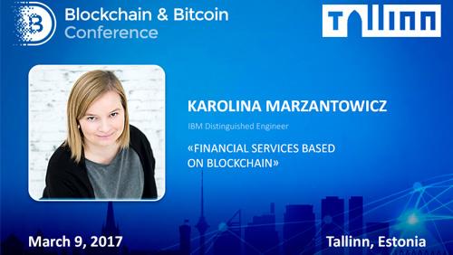 5 blockchain applications in Fintech. IBM leading engineer will speak at Tallinn conference