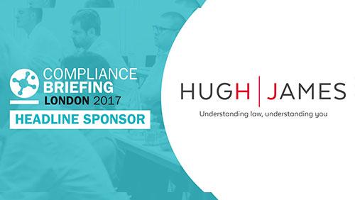 Hugh James confirmed as headline sponsor for Compliance Briefing: London