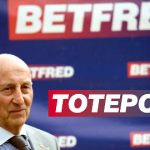 Report: Betfred's Fred Done negotiating sale of 25% of the Tote