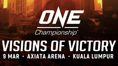 Initial bouts announced at ONE: Visions of Victory set for 9 March in Kuala Lumpur