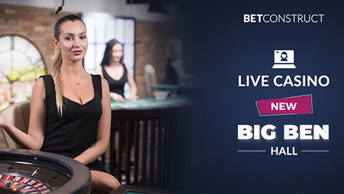 BetConstruct opens up a new Big Ben Hall in its Live Casino