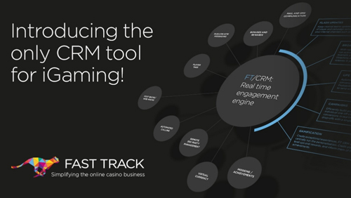 Fast Track – Introducing the only CRM tool for iGaming
