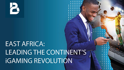 BtoBet underlines East African opportunities in latest industry report