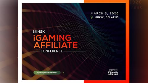 Minsk iGaming Affiliate Conference 2020: Gambling trends, blockchain in iGaming, and esports offers