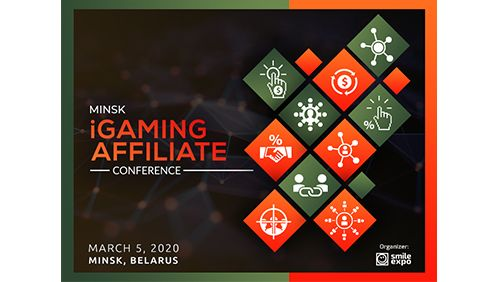 Minsk iGaming Affiliate Conference: Why Second Conference Will Be Even Better