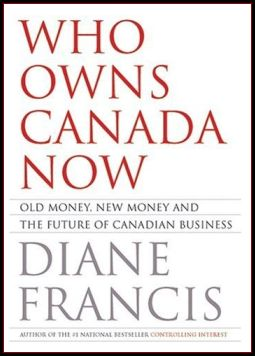 Diane Francis – Who Owns Canada Now