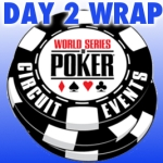 WSOP-C Hammond Main Event Day 2 in the books
