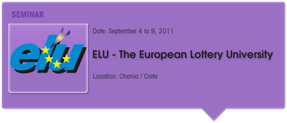 ELU - The European Lottery University Seminar 2011