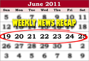 weekly news recap June 25