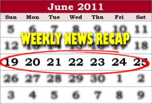 weekly news recap June 25