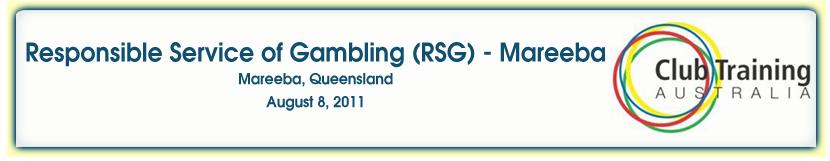 Responsible Service of Gambling - Mareeba Queensland