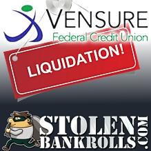 Vensure credit union liquidated; StolenBankrolls.com tracks AWOL deposits