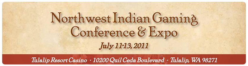 NorthWest Indian Gaming Conference and Expo 2011