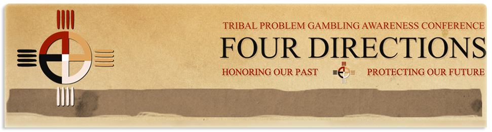 The Tribal Problem Gambling Awareness Conference – Four Directions