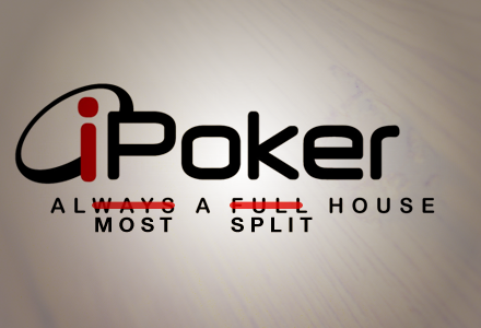 iPoker Thinking of Splitting?