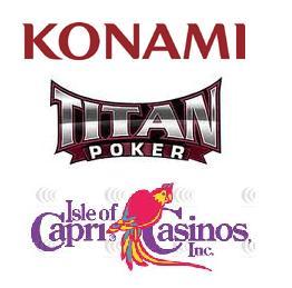 Konami Gaming replace Leech Lake casino management system; Titanpoker launches rewards program; Isle of Capri Casinos Q3 results
