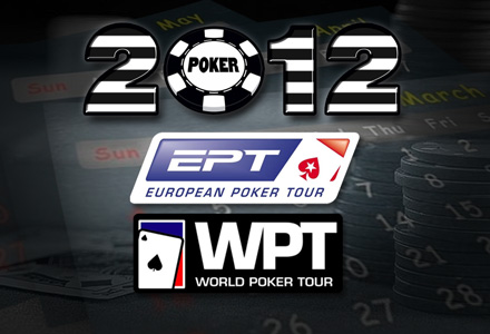 Five on Friday - Upcoming 2012 Poker Tournaments to Watch - EPT-WPT