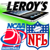 Leroy's App for iPad; March Madness beats Super Bowl; NFL rethinks gambling