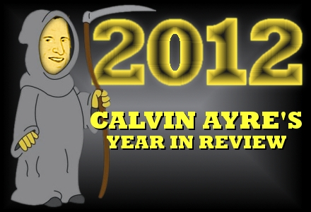 Calvin Ayre looks back at 2012's movers, shakers, fakers and moneymakers