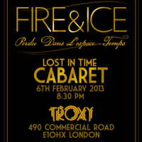 fire and ice 2013 lost in time cabaret troxy