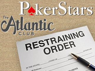 atlantic-club-pokerstars-restraining-order
