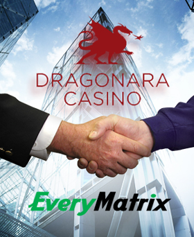 EveryMatrix Joins at the Hip With Dragonara and MetroPlay; Ladbrokes Proposes 100-Redundancies in its Online Business