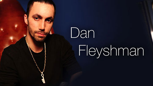 Dan Fleyshman: Poker Player, Entrepreneur, Philanthropist and Top Bloke