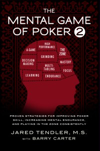 Jared Tendler and The Mental Game of Poker 2