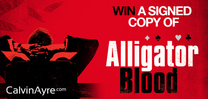 Win a hand signed Alligator Blood by James Leighton