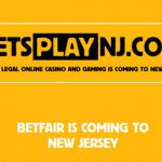 Betfair Roll Out 'Lets Play NJ' Slogan Ahead of US Launch and Channel 4's UK Customers Up in Arms About UK Advertising Deal