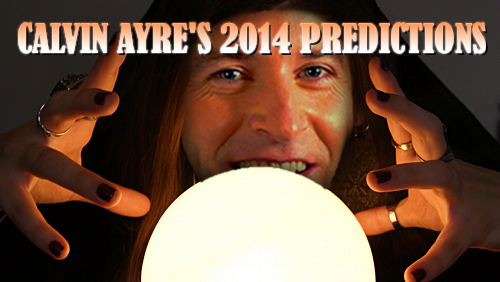 Calvin Ayre's predictions for the gambling world in 2014