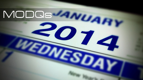 MODQs – What won't happen in 2014