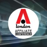 Becky's Affiliated: The growth of the London Affiliate Conference through the years
