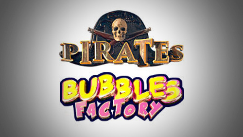 Bitoomba Introduces New Games—Bubbles Factory and The Pirates 3D Slots