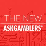 The new AskGamblers: Faster, upgraded, more intuitive and beautiful.