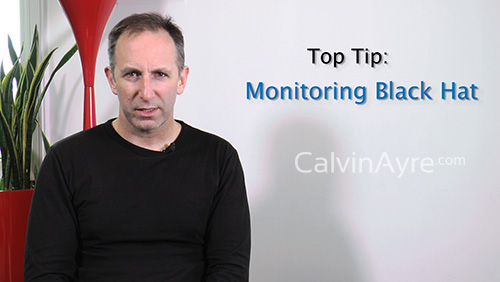 SEO Tip Of the Week : Monitoring Black Hat
