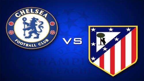Champions League Semi-Finals: Atletico Madrid versus Chelsea