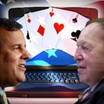 iGaming Developments – Chris Christie and Sheldon Adelson
