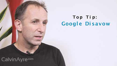 SEO Tip of the week: Google Disavow