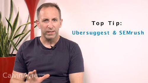 SEO Tip of the Week: Ubersuggest and SEMrush