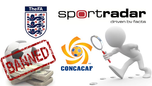 New English FA betting ban takes effect; CONCACAF strikes deal with Sportradar