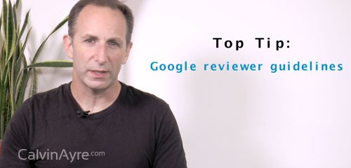 SEO Tip of the Week: Google Reviewer Guidelines