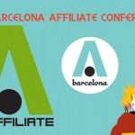 The Barcelona Affiliate Conference moves to the Barcelona International Convention Centre