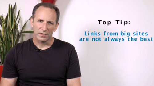 SEO Tip of the Week: Links from Big Sites are Not Always the Best
