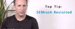 SEO Tip of the Week: SEMrush Revisited