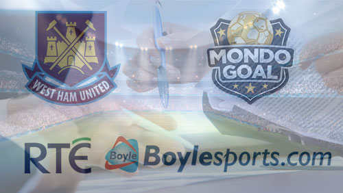 West Ham enters fantasy football with Mondogoal deal; Boylesports inks with RTE
