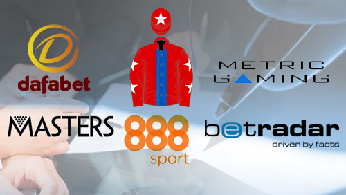 Dafabet extends with Masters snooker; 888sport sponsors UK horse racing; Metric Gaming deals with Betradar