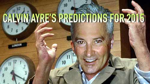 Calvin Ayre's predictions for the year 2015